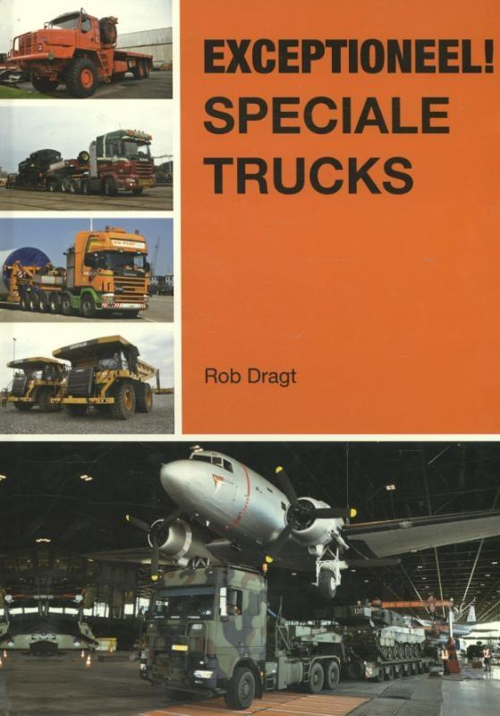 Rob  Dragt,Exceptioneel! speciale trucks