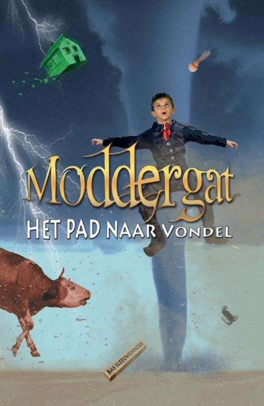 Bas  Sleeuwenhoek,Moddergat