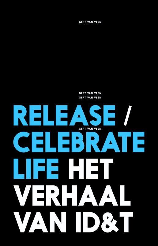Gert van Veen,Release/celebrate life
