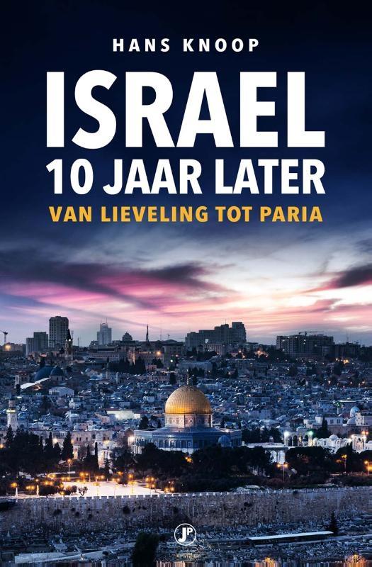 Hans Knoop,Israel, 10 jaar later