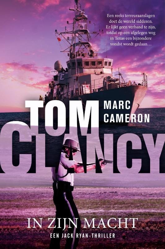 Marc Cameron,Tom Clancy In zijn macht