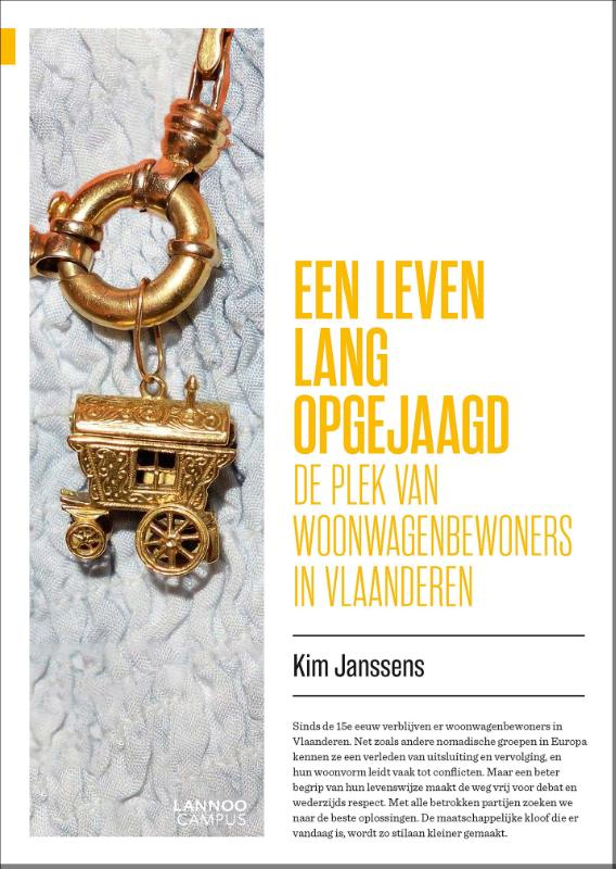 Kim Janssens,Een leven lang opgejaagd