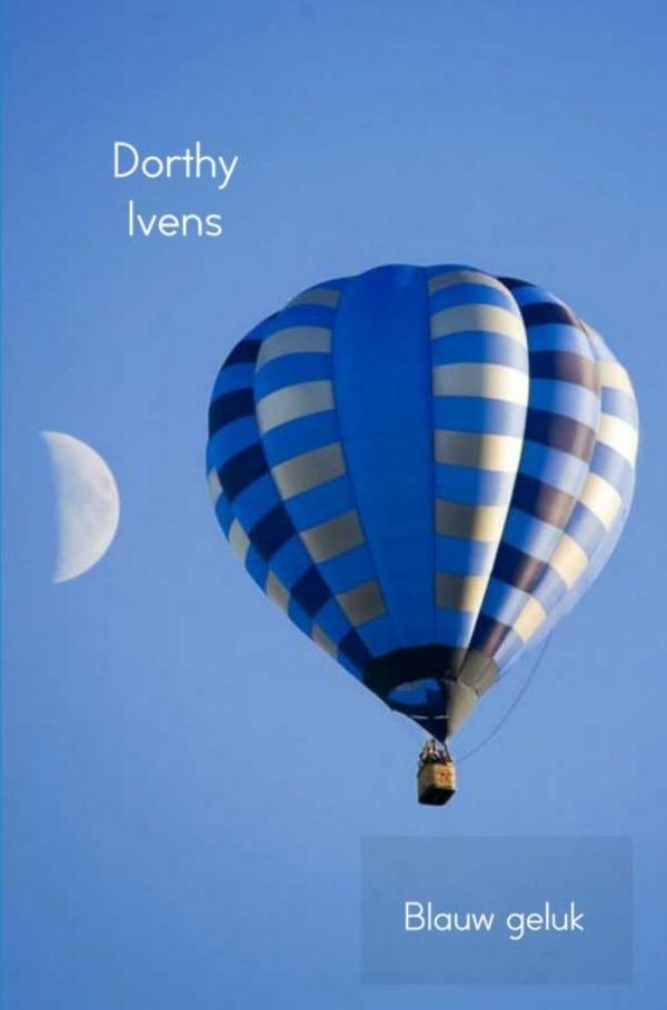 Dorthy Ivens,Blauw geluk