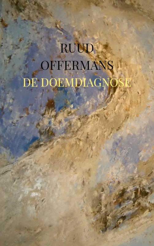 Ruud Offermans,De doemdiagnose