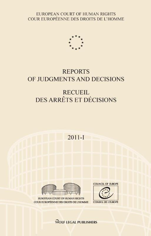 European court of human rights,Reports of judgments and decisions; Recueil des arrêts et décisions 2011-I