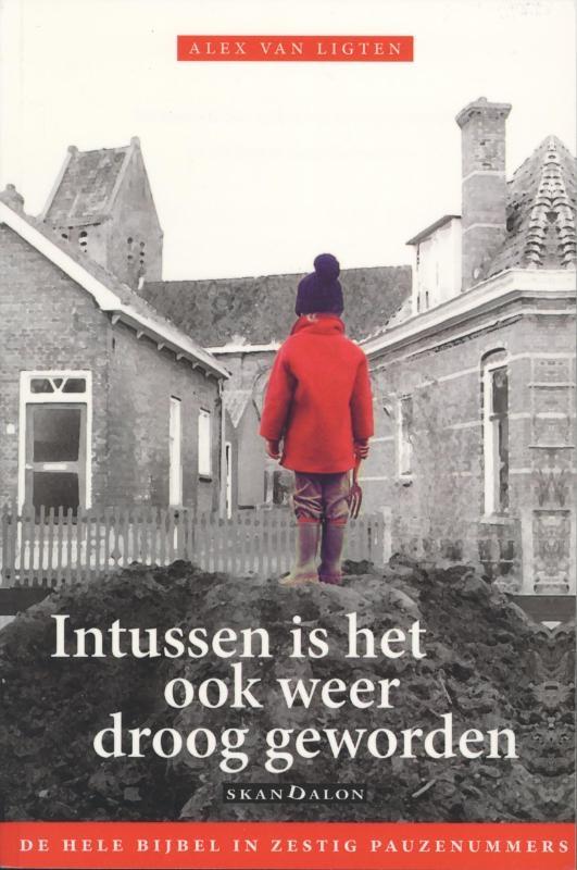Alex van Ligten,Intussen is het ook weer droog geworden