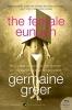 Greer, Germaine,The Female Eunuch