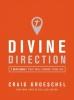 Groeschel, Craig,Divine Direction