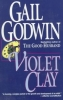 Godwin, Gail,Violet Clay