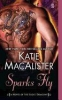 Macalister, Katie,Sparks Fly