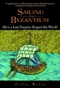 Wells, Colin,Sailing from Byzantium