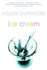 Dunmore, Helen,Ice Cream