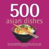 Basan, Ghillie,500 Asian Dishes