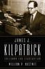 Hustwit, William P.,James J. Kilpatrick