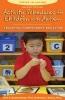 McClannahan, Lynn E., Ph.D.,   Krantz, Patricia J., Ph.D.,Activity Schedules for Children With Autism