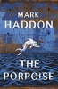 Haddon Mark,Porpoise