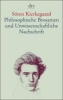 Kierkegaard, Sören,Philosophische Brosamen und Unwissenschaftliche Nachschrift