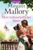 Mallory, Margaret,Mein leidenschaftlicher Ritter