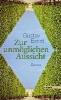 Ernst, Gustav,Zur unmöglichen Aussicht