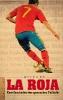 Jimmy Burns,La Roja