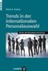 Krause, Diana E.,Trends in der internationalen Personalauswahl