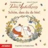 Schmachtl, Andreas H.,Schön, dass du da bist! Geschichten von Tilda Apfelkern