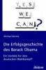 Reinke, Michael,Die Erfolgsgeschichte des Barack Obama