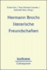 ,Hermann Brochs literarische Freundschaften