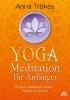 Trökes, Anna,Yoga-Meditation für Anfänger