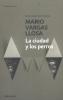 Vargas Llosa, Mario,La ciudad y los perros