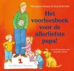 <b>Marianne   Busser, Ron  Schr&ouml;der</b>,Het voorleesboek voor de allerliefste papa!