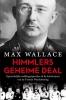 <b>Max  Wallace</b>,Himmlers geheime deal