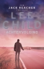 <b>Lee  Child</b>,Achtervolging