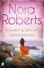 Nora Roberts,Koester je droom