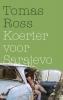 Tomas Ross,Koerier voor Sarajevo