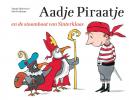 Marjet  Huiberts,Aadje Piraatje en de stoomboot van Sinterklaas