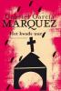 Gabriel Garcia Marquez,Kwade uur