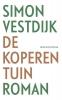 <b>Simon  Vestdijk</b>,De koperen tuin