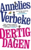 Annelies  Verbeke,Dertig dagen