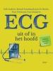 Erik  Andries, Roland  Stroobandt, Jan de Pooter, Fons  Verdonck,ECG, Uit of in het hoofd (6eH)