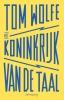 Tom  Wolfe,Het koninkrijk van de taal