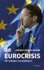 <b>Jeroen  Dijsselbloem</b>,De Eurocrisis
