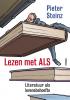 <b>Pieter  Steinz</b>,Lezen met ALS