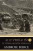 Ambrose  Bierce,Bierce - Alle verhalen 3 - Te verwaarlozen verhalen
