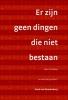 Rene van Woudenberg,Er zijn geen dingen die niet bestaan