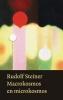 Rudolf  Steiner,Macrokosmos en microkosmos