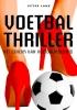 <b>Peter  Lane</b>,Het geheim van voetbalmoeders