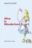 Lewis  Carroll,Alice in Wonderland