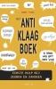 <b>Bart Flos</b>,Het anti-klaagboek