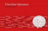 <b>Evert van der Zouw</b>,Utrechtse bijnamen